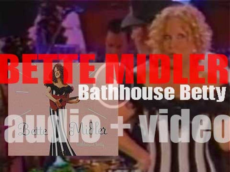 Warner Bros. publish Bette Midler's ninth album : 'Bathhouse Betty' (1998)