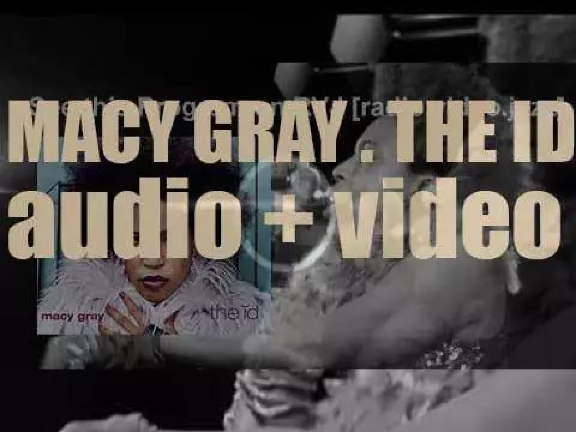 Epic publish Macy Gray's second album : 'The Id' featuring 'Sexual Revolution' (2001)