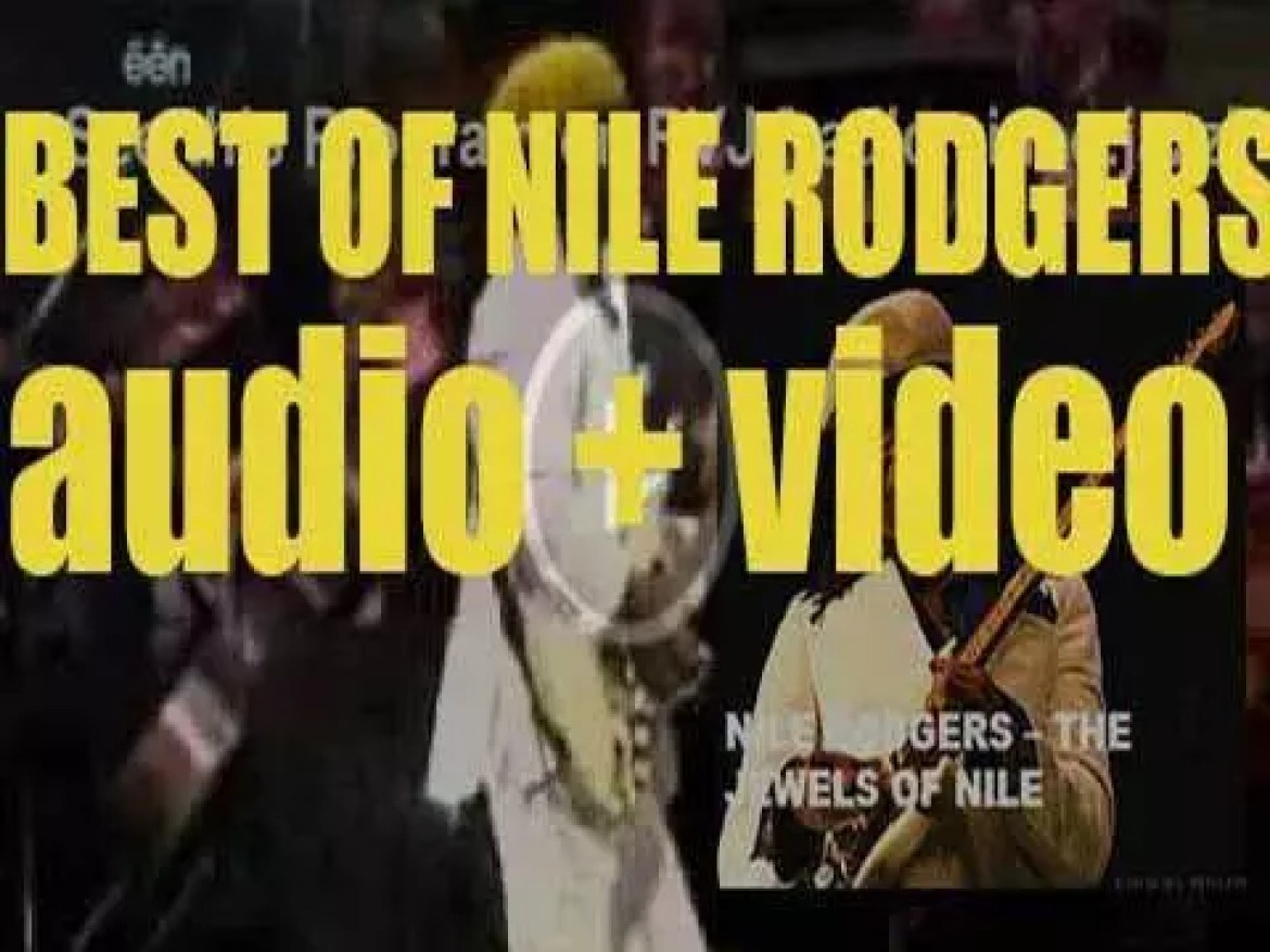 Happy Birthday Nile Rodgers.'The Jewels Of Nile'