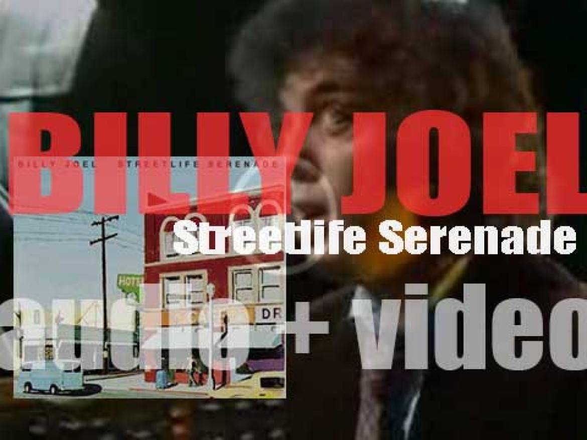 Billy Joel releases his third album : 'Streetlife Serenade' featuring 'The Entertainer' (1974)