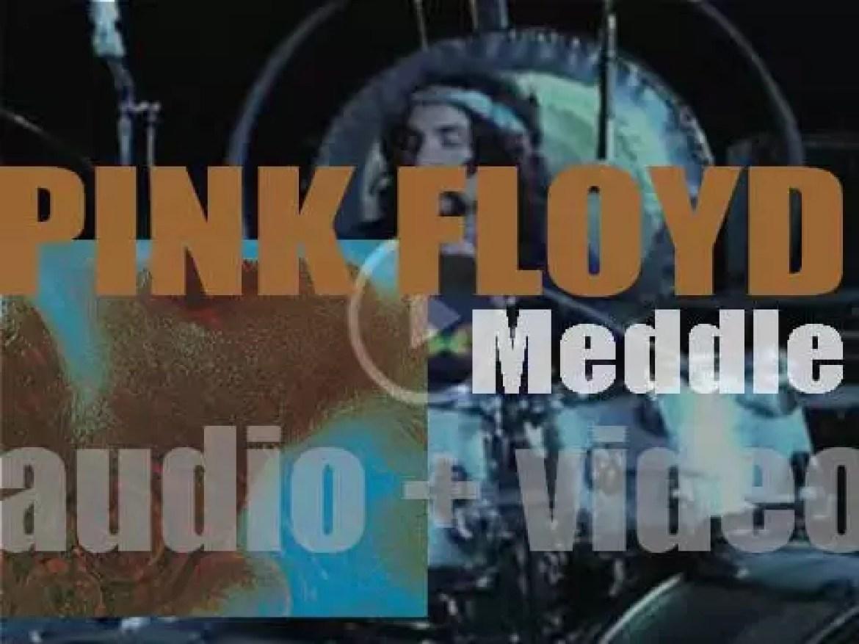 Harvest publish Pink Floyd's sixth album : 'Meddle' (1971)