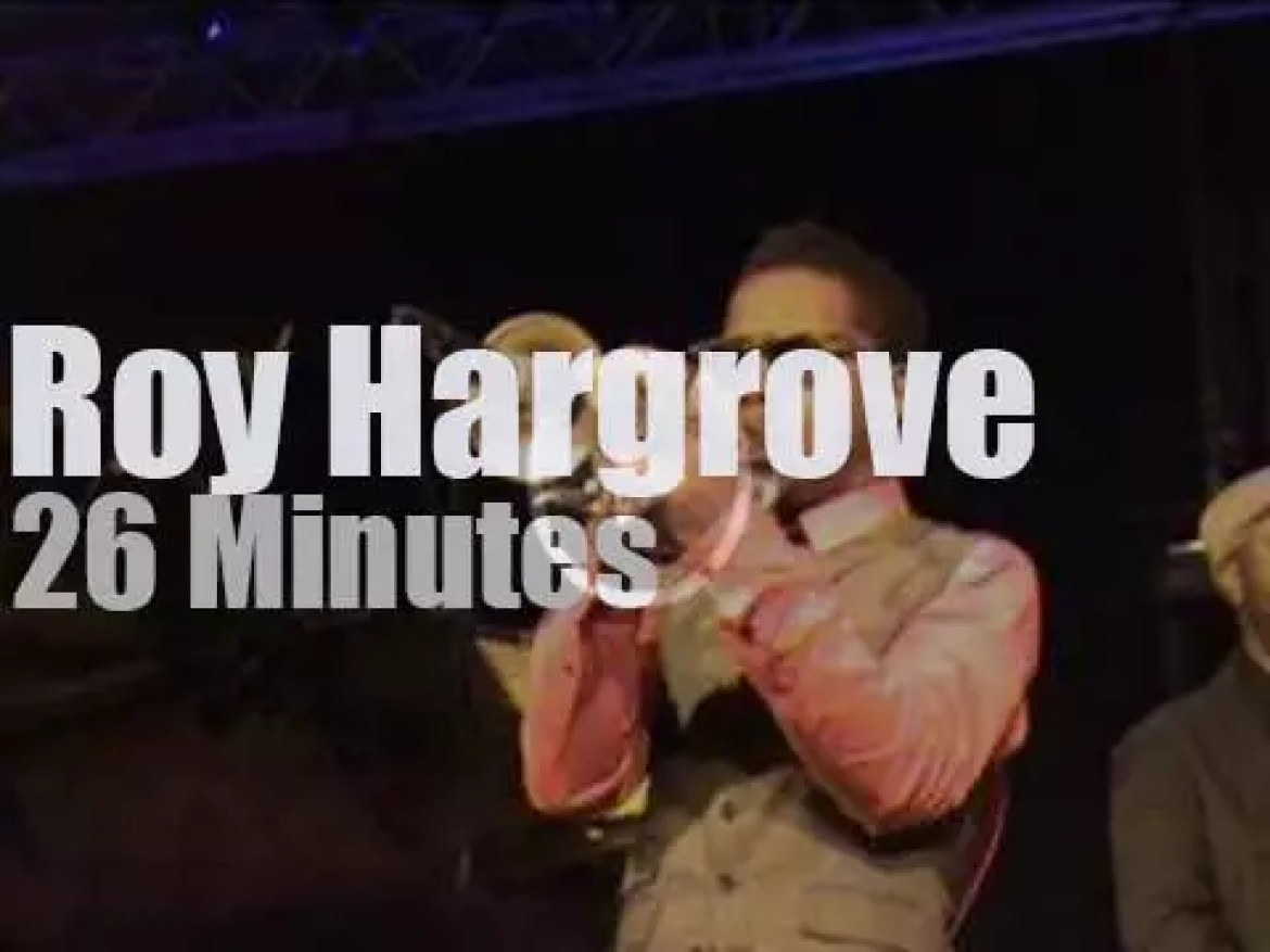 Roy Hargrove plays in Holland (2010)