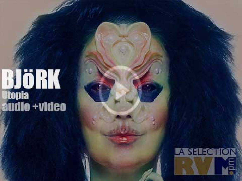 Björk' s 'Utopia'