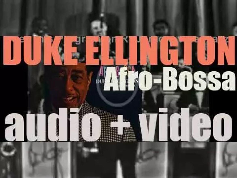Duke Ellington starts the recording of the album 'Afro-Bossa' for Reprise (1962)