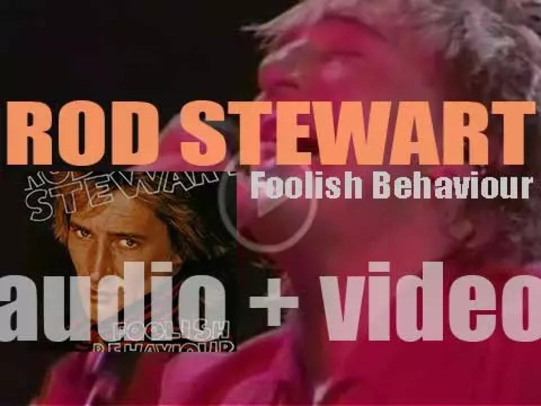Warner Bros. publish Rod Stewart's tenth album : 'Foolish Behaviour' featuring 'Passion' (1980)