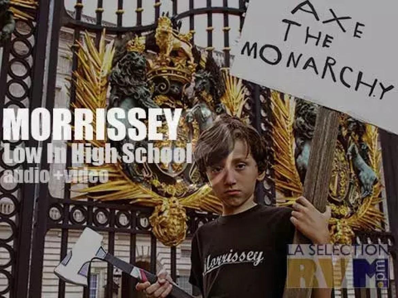 Morrissey' s 'Low In High School'