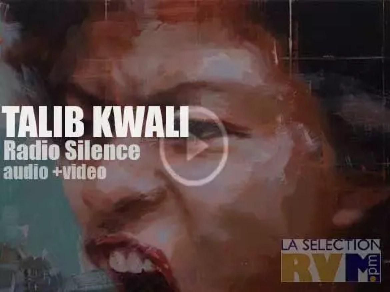 Talib Kweli' s 'Radio Silence'