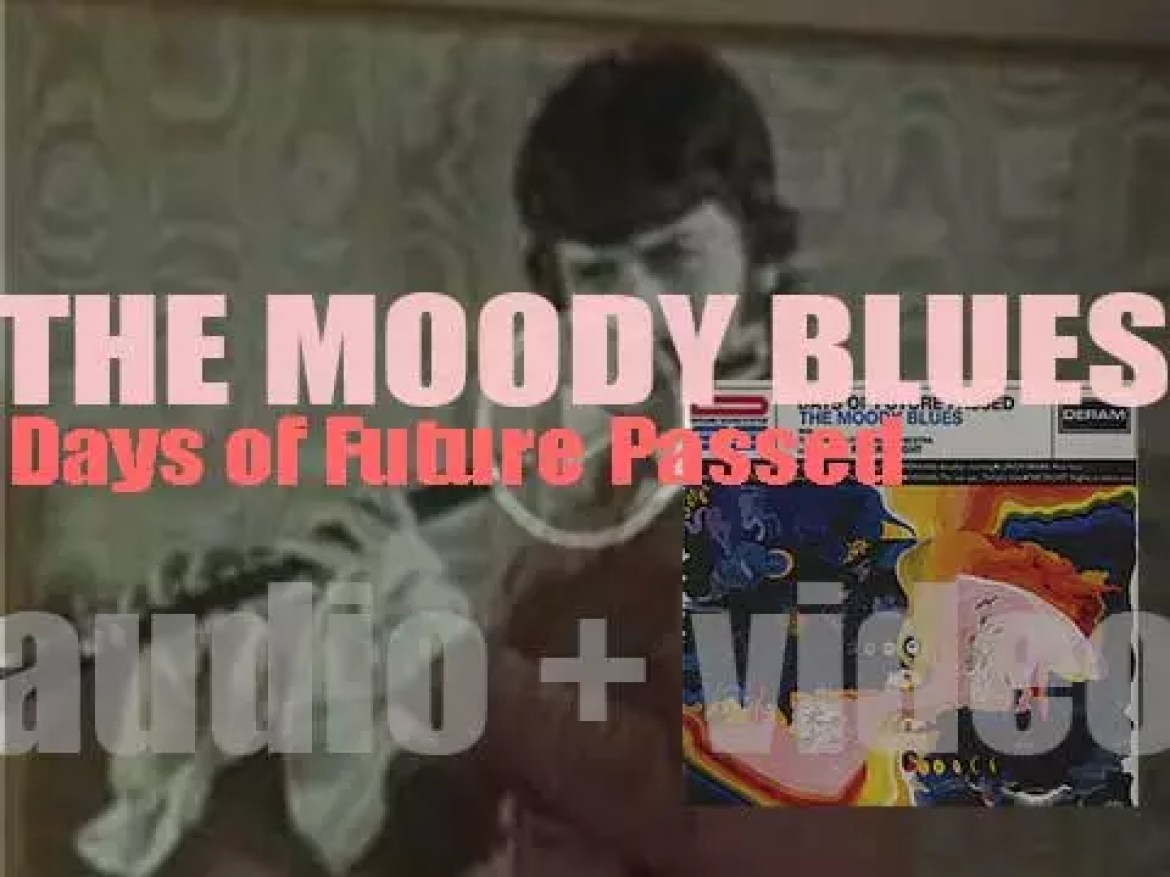 The Moody Blues release their second album : 'Days of Future Passed' featuring 'Nights In White Satin' (1967)