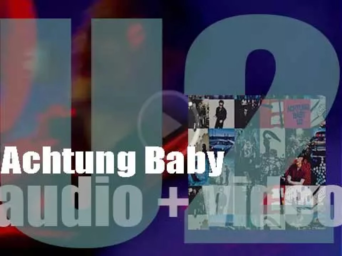 Island publish U2's seventh album : 'Achtung Baby' featuring 'One,' 'Mysterious Ways' and 'The Fly' (1991)