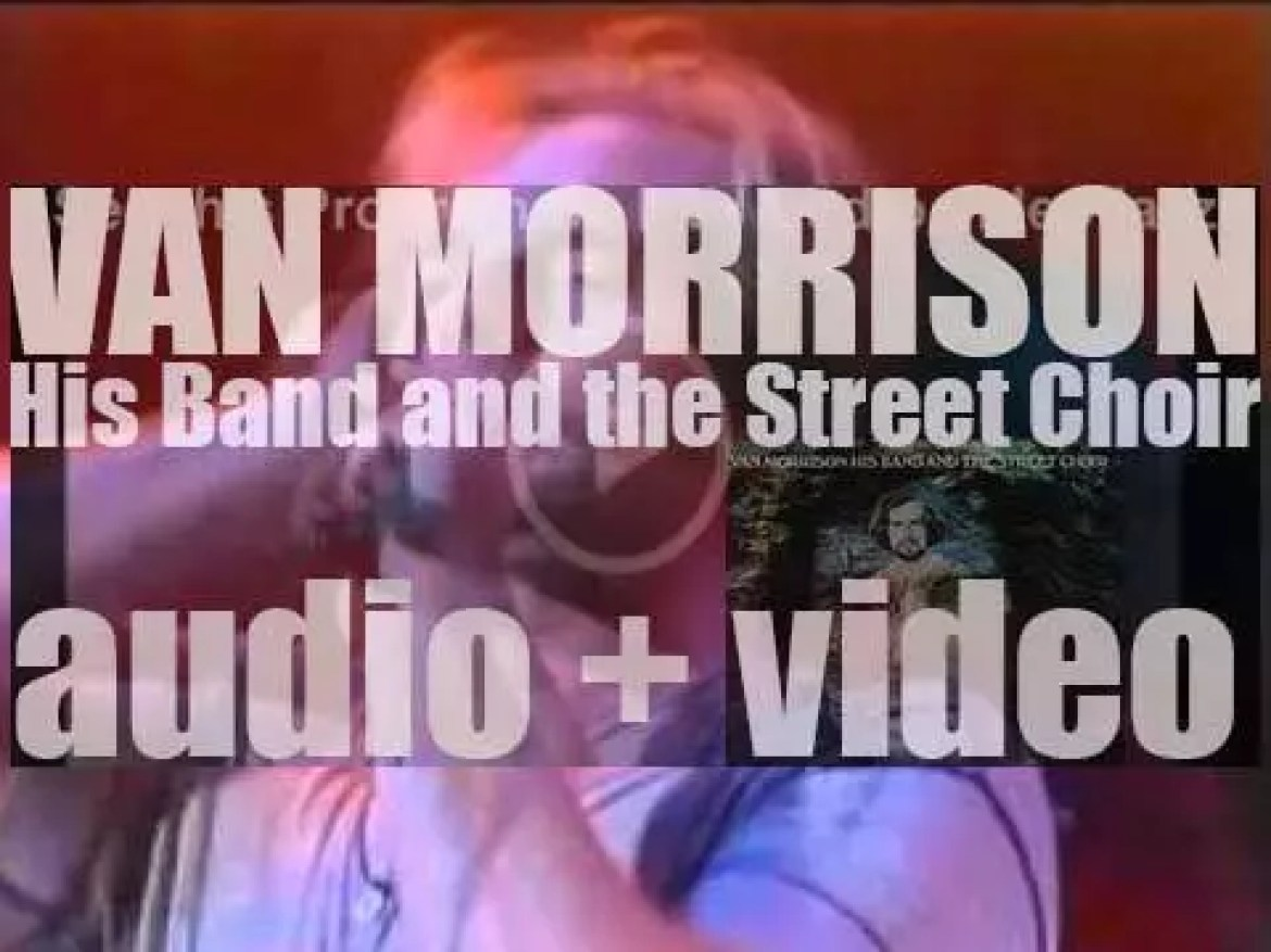 Warner Bros. publish Van Morrison's 'His Band and the Street Choir'  his fourth solo album featuring 'Domino' and 'Blue Money' (1970)