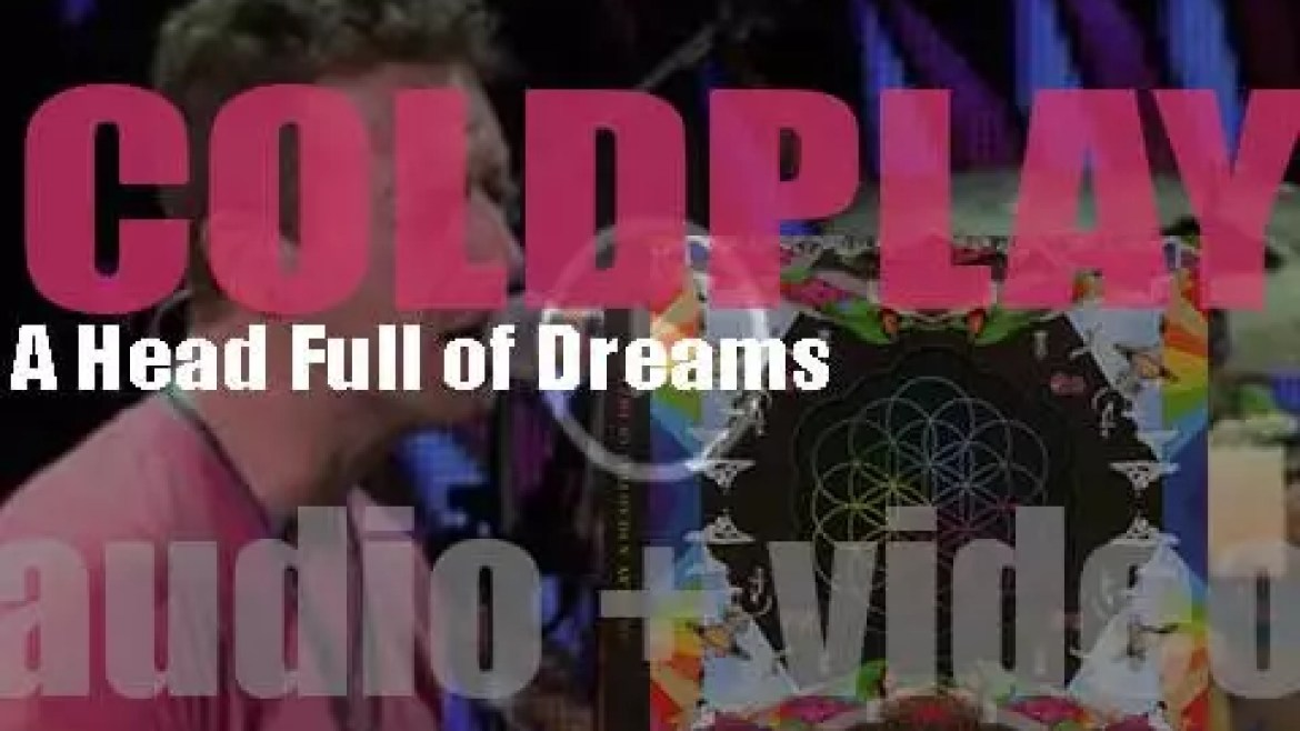 Coldplay release their seventh album : 'A Head Full of Dreams' featuring 'Adventure of a Lifetime' and 'Hymn for the Weekend' (2015)