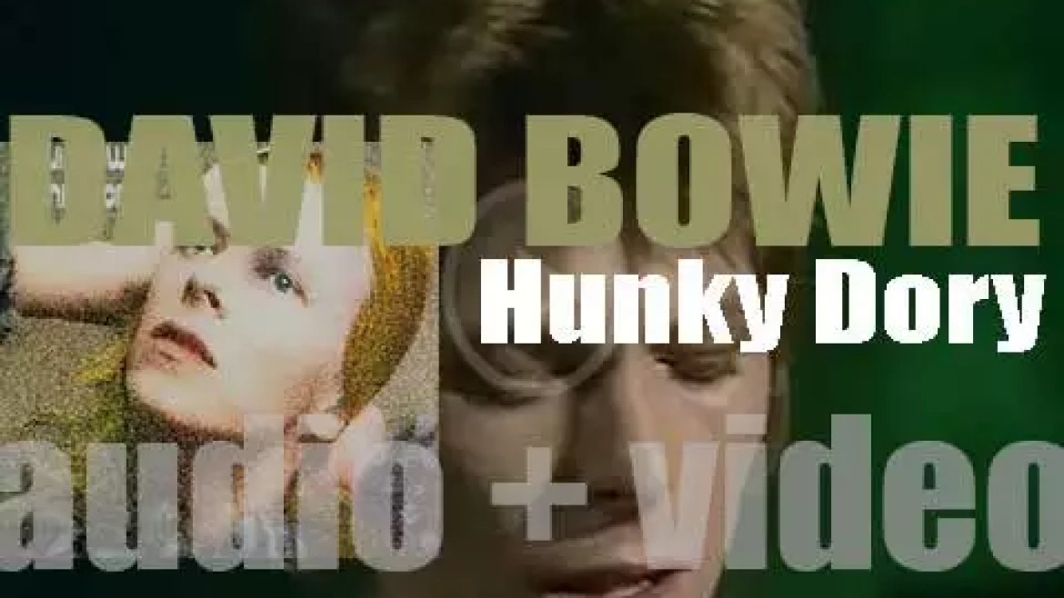 David Bowie releases his fourth album : 'Hunky Dory' featuring 'Changes,' 'Life on Mars?' and 'Queen Bitch' (1971)