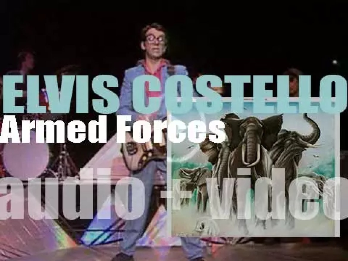 Elvis Costello releases his third album : 'Armed Forces' recorded with the Attractions and  featuring 'Accidents Will Happen' and 'Oliver's Army' (1979)