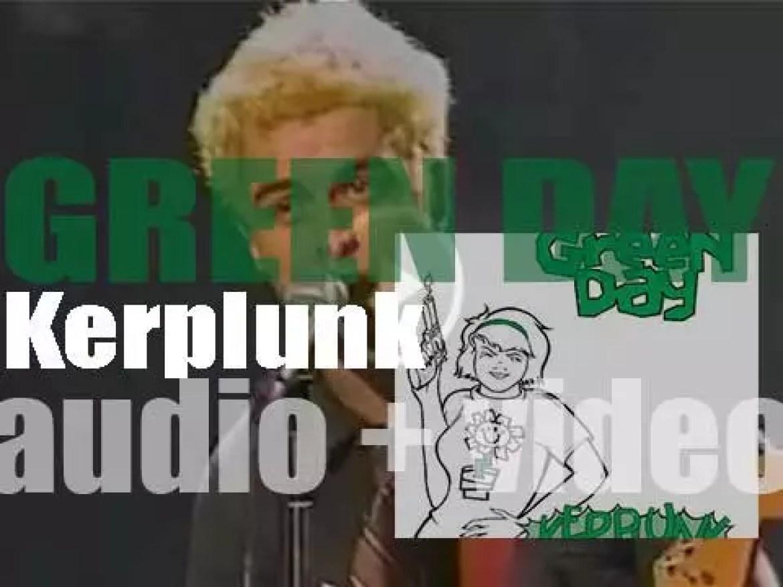 Green Day release their second album : 'Kerplunk' (1991)