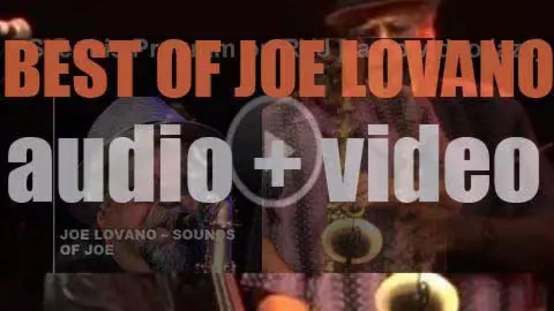 Happy Birthday Joe Lovano. 'Sounds of Joe'