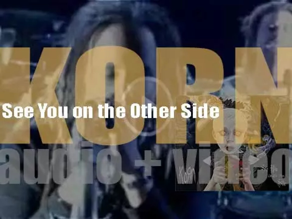 Virgin publish Korn's seventh album : 'See You on the Other Side' (2005)
