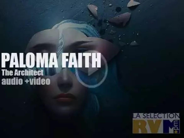 Paloma Faith' s 'The Architect'