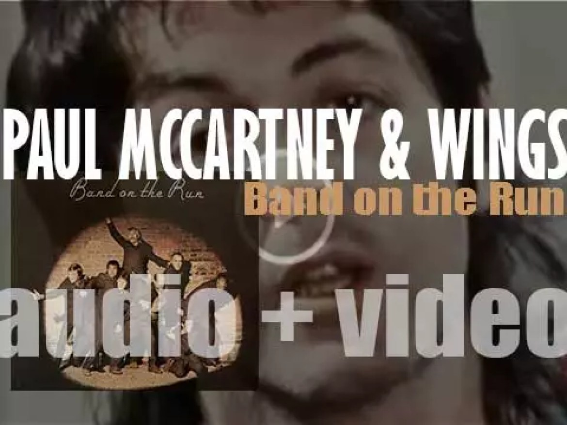 Paul McCartney releases his fifth solo album : 'Band on the Run' recorded with Wings and featuring 'Jet' and 'Band on the Run' (1973)