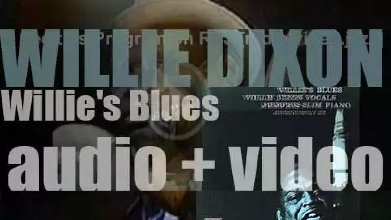 Willie Dixon records his debut album : 'Willie's Blues' with  Memphis Slim on piano (1959)