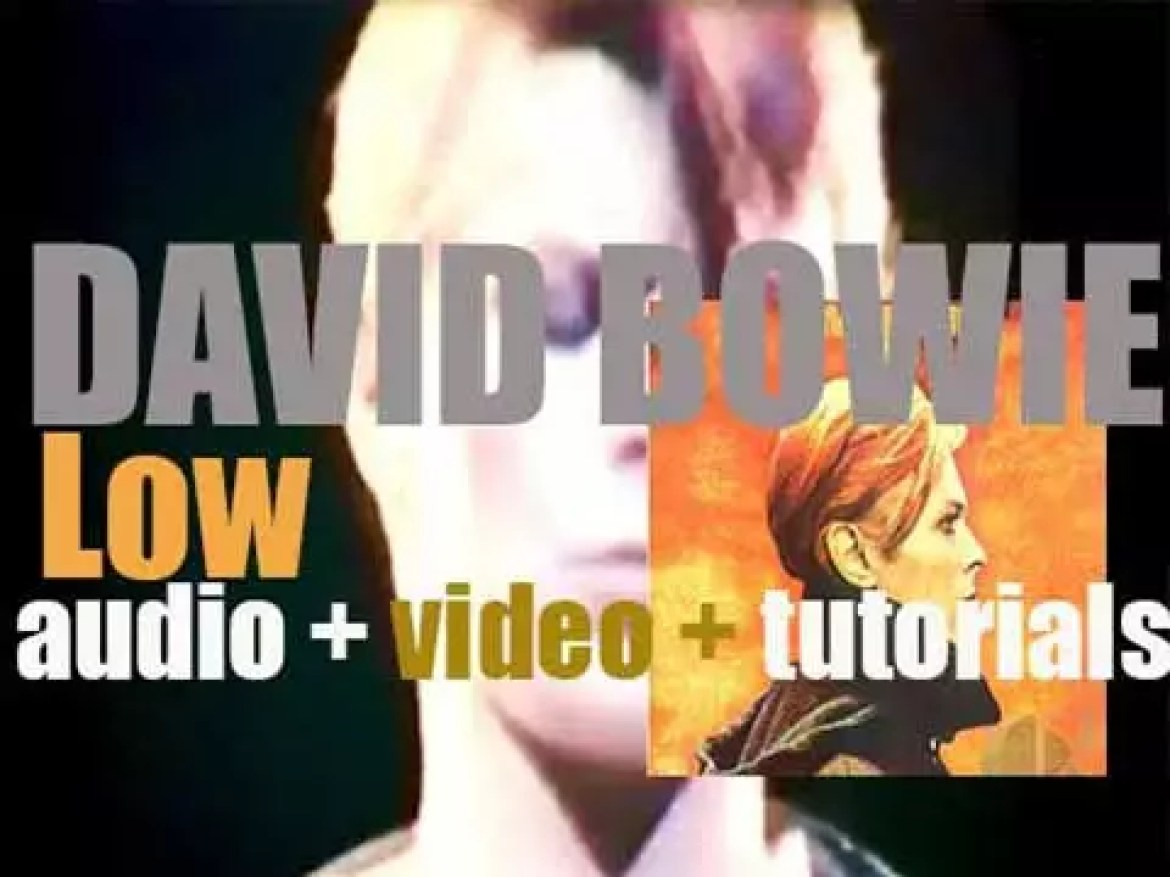 David Bowie releases his eleventh album : 'Low' featuring 'Breaking Glass' (1977)