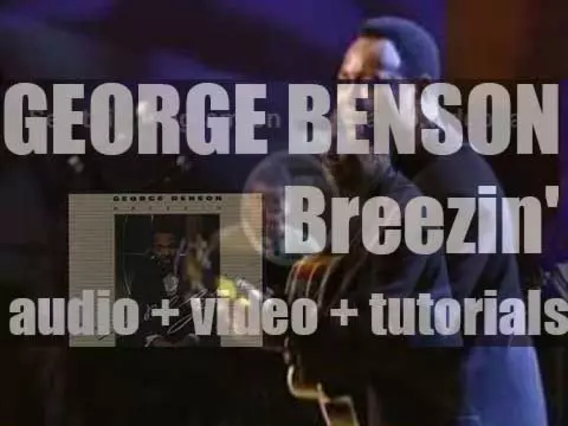 """George Benson records 'Breezin"""" an album produced By Tommy Lipuma for Warner Bros. (1976)"""