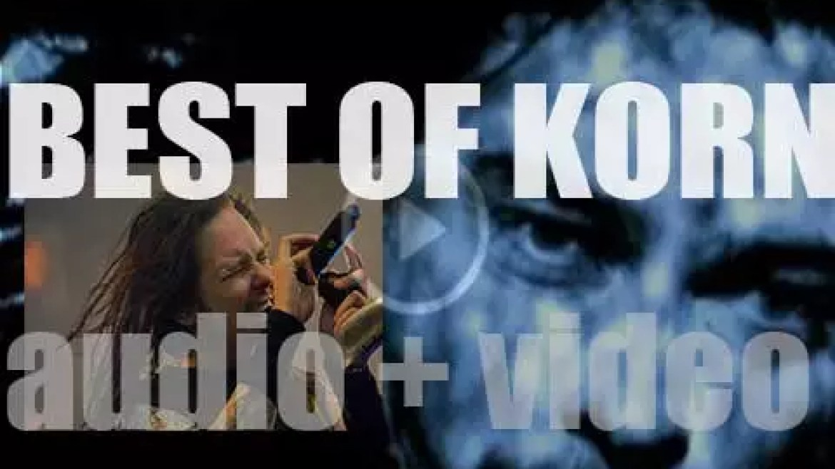 As we wish Jonathan Davis, a 'Happy Birthday', the day is perfect for a 'Korn At Their Bests' post