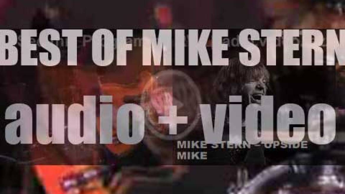 Happy Birthday Mike Stern. 'Upside Mike'