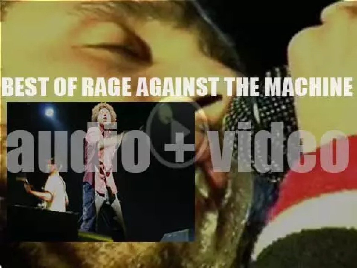 As we wish today Zach de la Rocha, a Happy Birthday, the time is perfect for a 'Rage Against the Machine At Their Bests' post