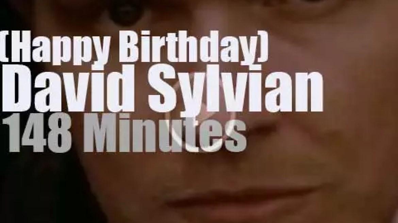 Happy Birthday David Sylvian
