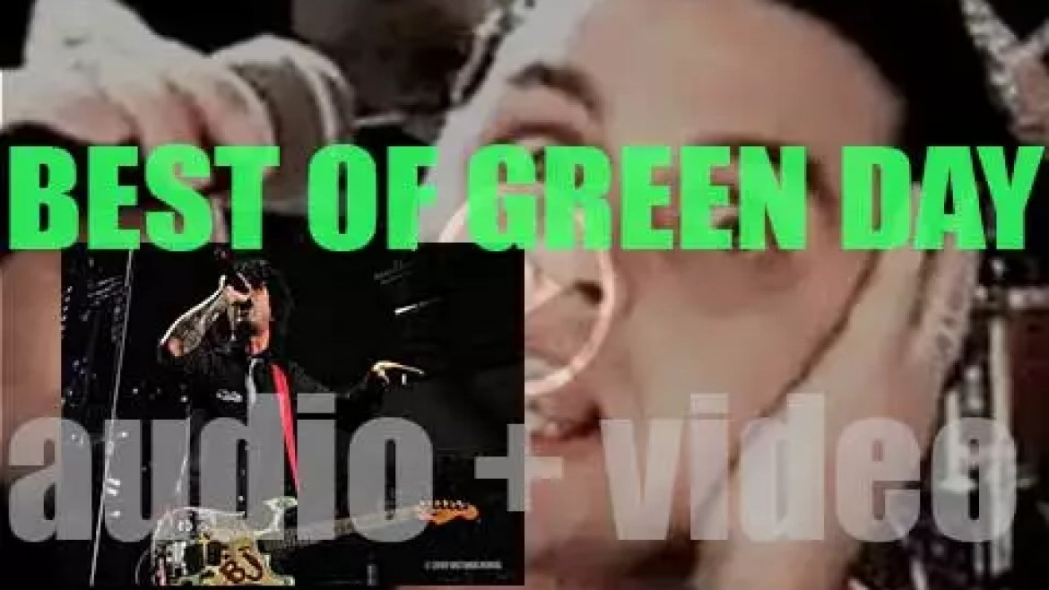 Today we wish Billie Joe Armstrong, a Happy Birthday. The Perfect (green) Day for a 'Green Day At their Bests'