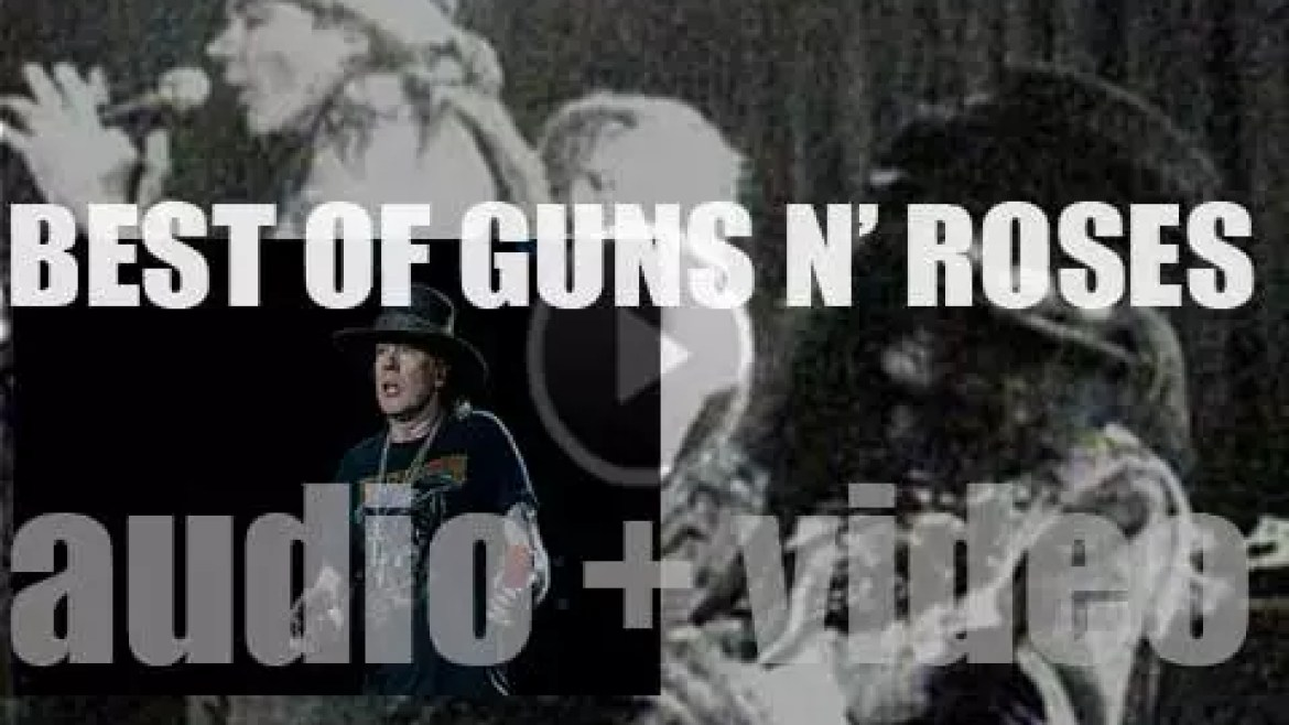 As we wish today, Axl Rose, a Happy Birthday, the day has come to do a 'Guns N' Roses At Their Bests' post