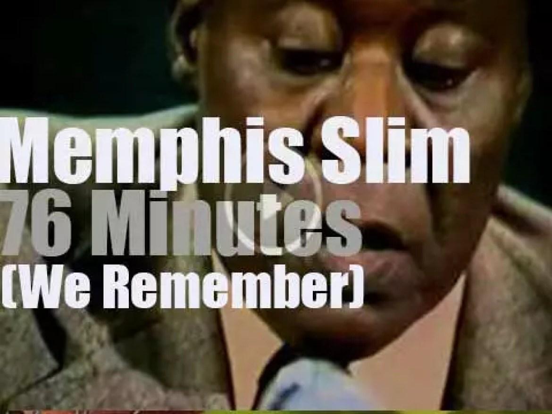 We remember Memphis Slim