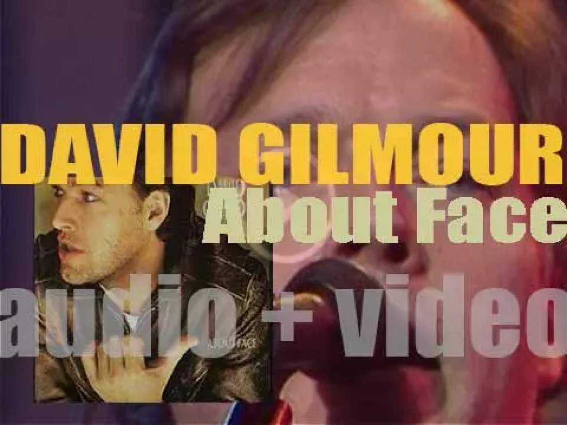 David Gilmour releases 'About Face,' his second solo album recorded with Steve Winwood & Jon Lord among others (1984)