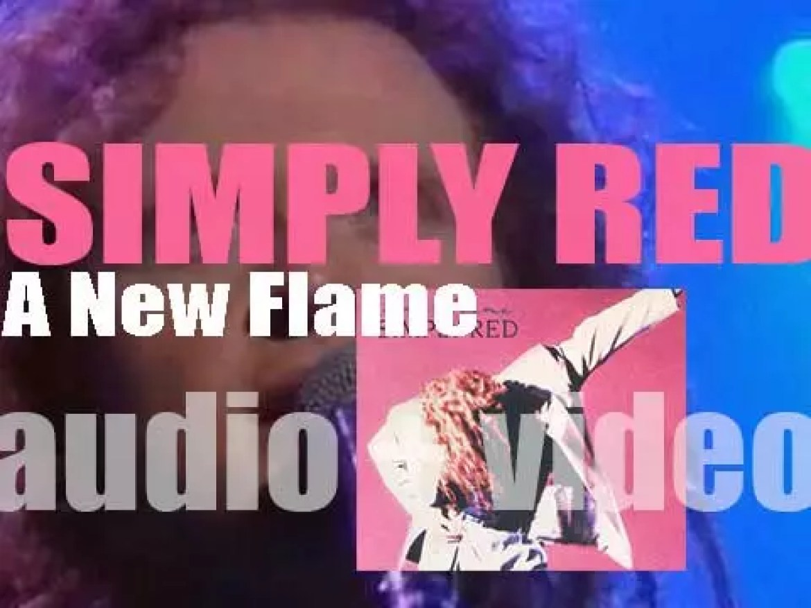 Simply Red with Mick Hucknall release 'A New Flame' featuring 'If You Don't Know Me By Now' (1989)