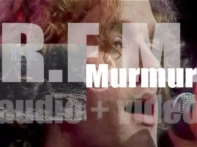 R.E.M. release their debut album : 'Murmur' on I.R.S. Records (1983)