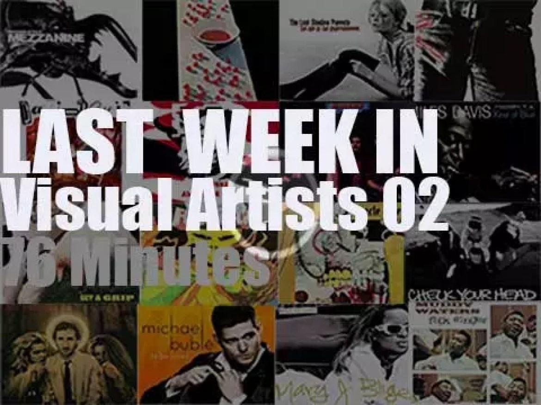 Last week In Visual Artists 02