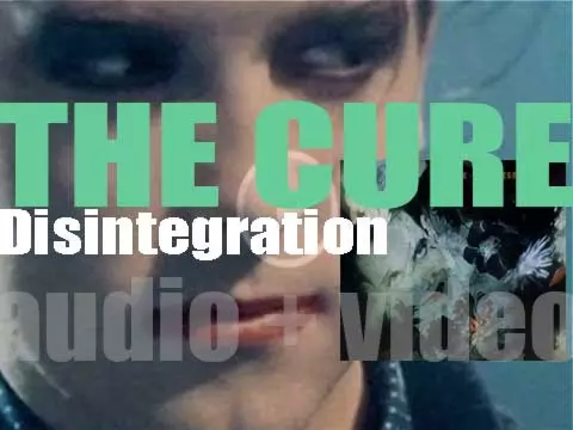 The Cure release 'Disintegration,' their eighth album featuring 'Fascination Street' and 'Lullaby' (1989)