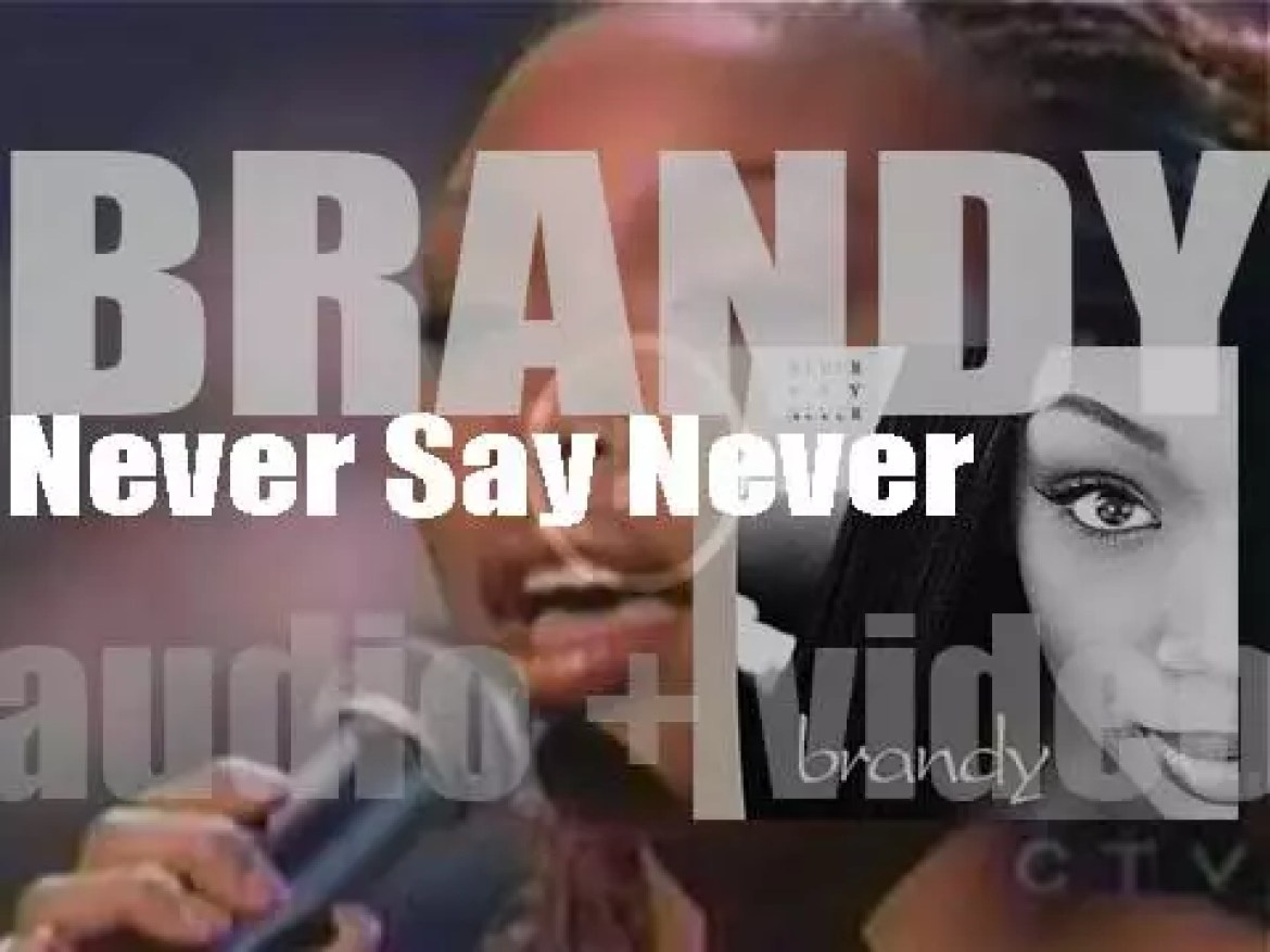 Atlantic Records publish Brandy's second album : 'Never Say Never' featuring 'The Boy Is Mine' with Monica (1998)