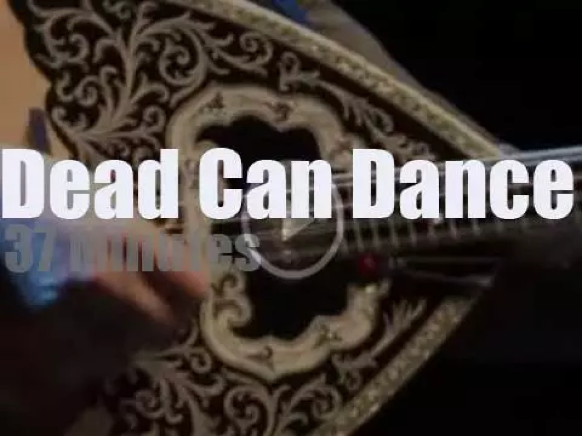 Dead Can Dance are live in London (2013)