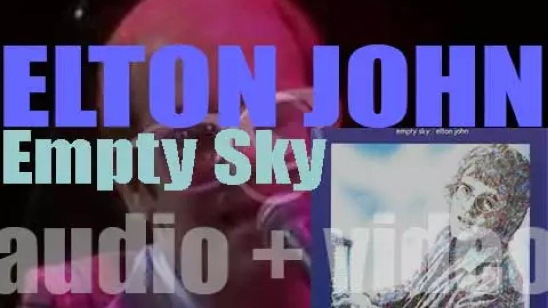 Elton John releases 'Empty Sky,' his debut album (1969)
