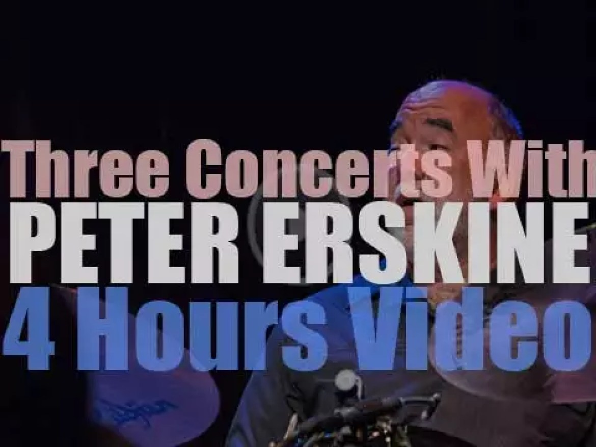 Three Concerts with Peter Erskine