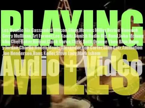Playing Miles