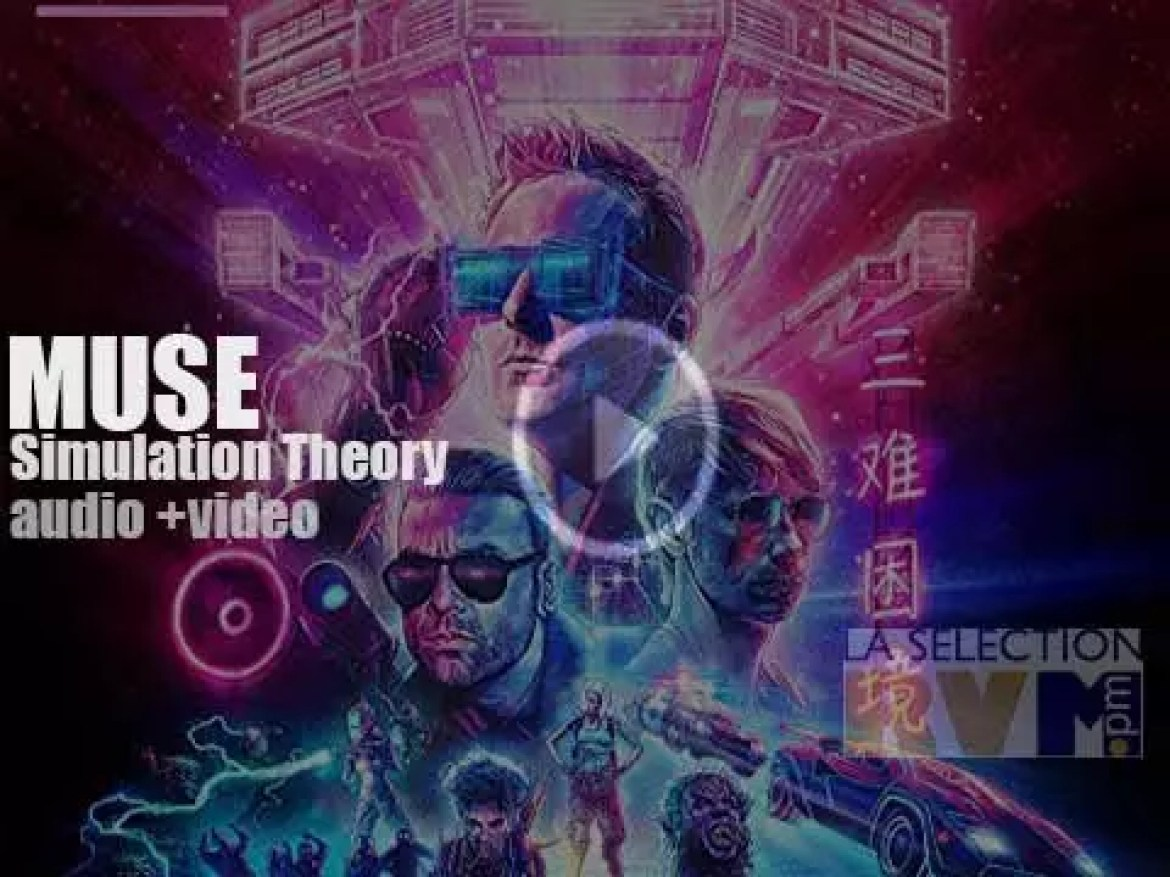 Muse release their eighth studio album : 'Simulation Theory' 'Simulation? like if there was a theory about fake Muse?'