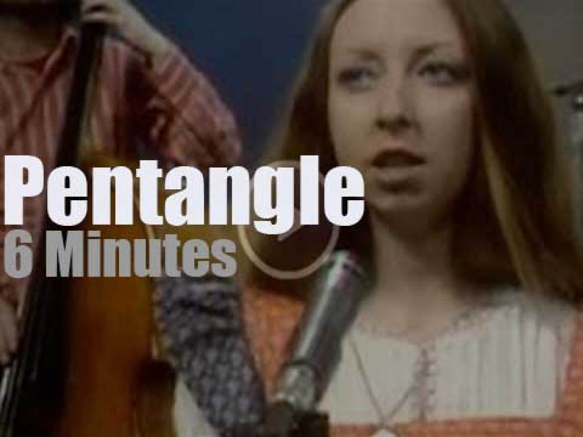 On British TV today, Pentangle at 'Set Of Six' (1972)