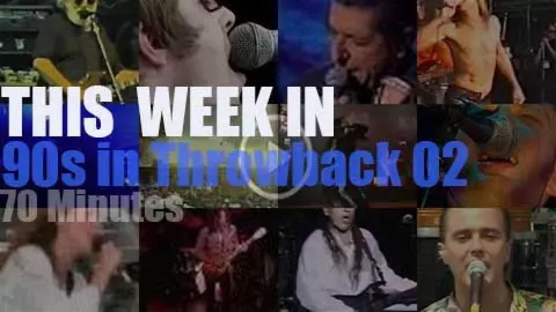 This week In  '90s Throwback' 02