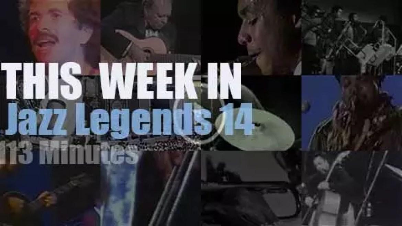 This week In Jazz Legends 14