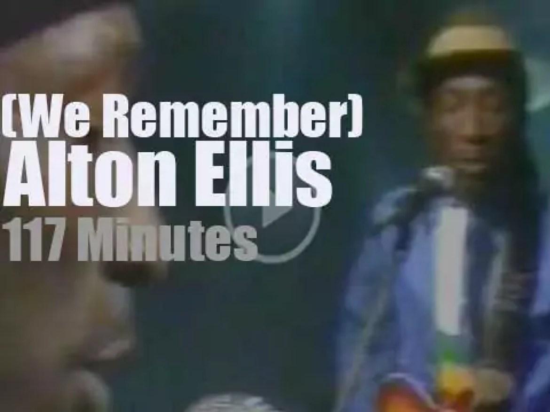 We Remember Alton Ellis