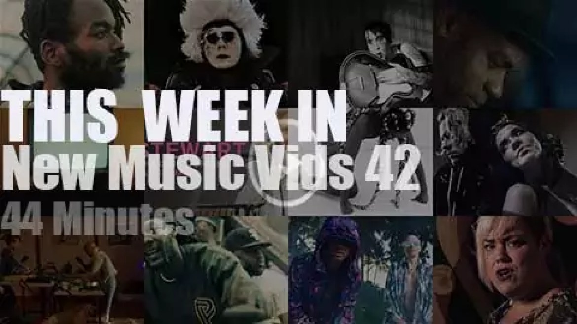 This week In New Music Videos 42