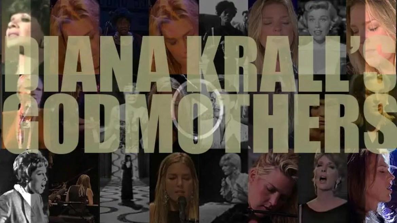Diana Krall's Godmothers