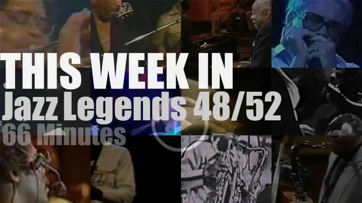 This week In Jazz Legends 48/52